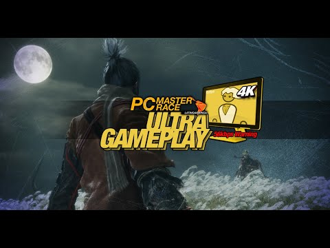 Ultra Gameplay - Sekiro: Shadows Die Twice [4K] [First 30 Minutes]