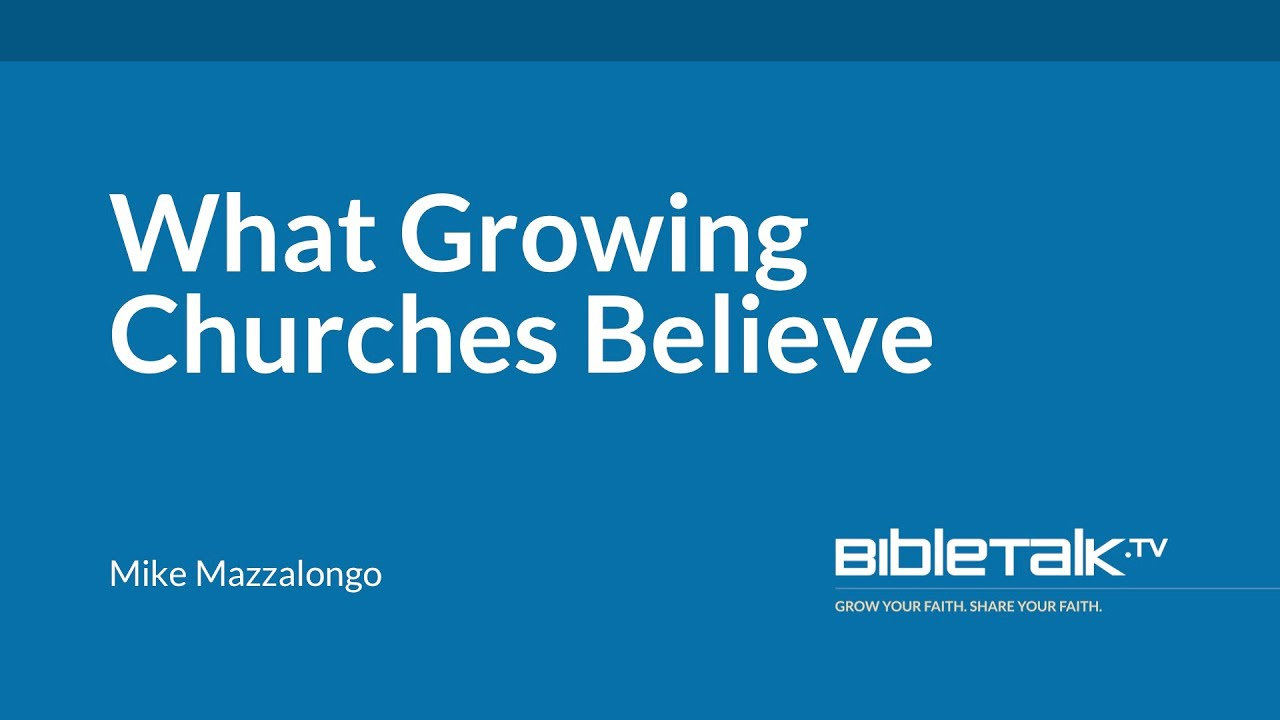 What Growing Churches Believe