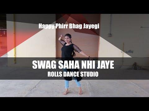 Swag Saha Nahi Jaye   Dance Cover Video   Happy Phirr Bhag Jayegi   Sonakshi Sinha   Vaishnavi
