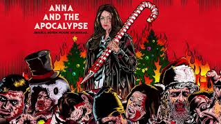 Anna And The Apocalypse - Turning My Life Around (Official Audio)