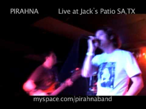 "Pirahna - ""Open Wings"" live at Jacks Patio, San Antonio , TX"