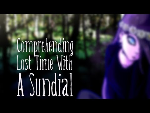 [Vocaloid Original] Comprehending Lost Time With a Sundial [Avanna/Dex]