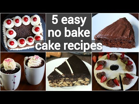 5 no bake cake recipes   eggless cakes without oven   no bake dessert recipes