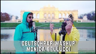 Monica Bellucci - 15 Deutsch-Rap-Songs Mashup (BAUSA, RIN, UFO361, LUCIANO, ...)