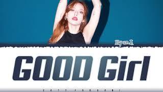 HYUNA - 'GOOD GIRL' Lyrics [Color Coded_Han_Rom_Eng]