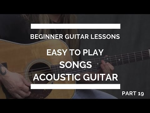 Easy Guitar Songs for Beginners | Beginner Guitar Lesson #19