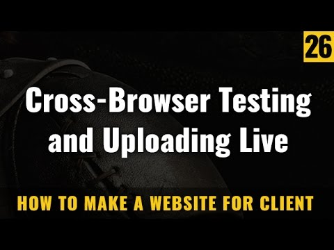 Cross browser website testing and live site uploading - How to make a website in Hindi / Urdu