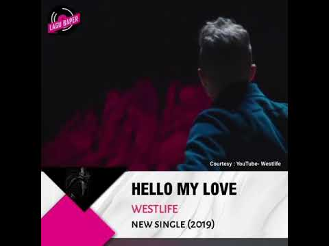 Westlife COMEBACK 2019 With New Song - Hello My Love