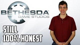 If Bethesda Were STILL 100% Honest With Us...