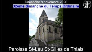 2020-11-08 – Messe du 32ème dimanche du Temps Ordinaire