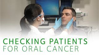 How to Check Patients for Oral Cancer