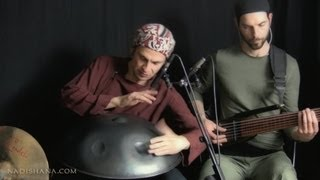 "Nadishana - Kuckhermann - Metz trio, ""SHU KHUR"" (hang drum, handpan, percussion, fretless bass)"