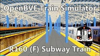 OpenBVE ►F Train Coney Island to Jamaica 179 St!◀ (R160)