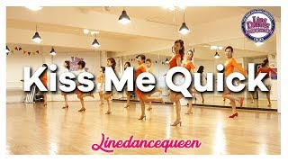 Kiss Me Quick Line Dance (Absolute Beginner) Juliet Lam Demo