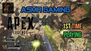 ASMR Gaming   Apex Legends 1st Time Playing and Thoughts 🎮Controller Sounds + Whispering😴💤