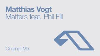 Matthias Vogt - Matters feat. Phil Fill