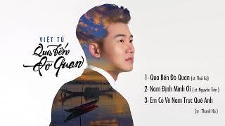 """Single """"Qua Bến Đò Quan""""    Việt Tú"""