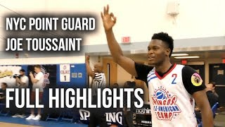 TOUGH PG Joe Toussaint Has That NYC GAME!! Full Highlights From Pangos All American