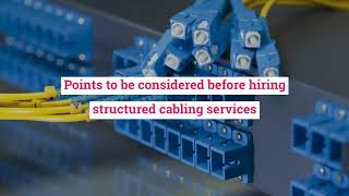 What is the Importance of Hiring Services of Dubai Structured Cabling?