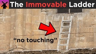 Why Nobody is EVER Allowed to Move This Ladder