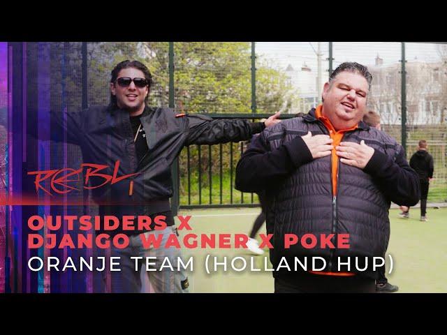 Outsiders x Django Wagner x Poke - Oranje Team