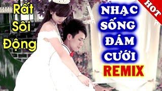 nhac-song-dam-cuoi-2017-nhac-dam-cuoi-remix-hay-nhat-mc-anh-quan-vol-13