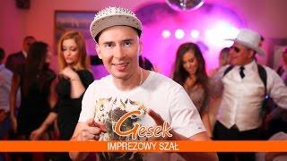 Gesek - Imprezowy szał (Official Video)