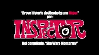 Inspector   Breve Historia De Alcohol Y Una Mujer