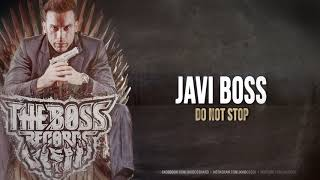 Javi Boss - Do not stop
