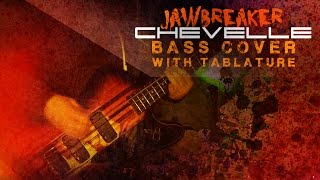 """Jawbreaker"" - Chevelle 