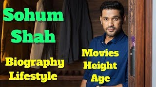 Sohum Shah Biography   Age   Height   Lifestyle And Movies
