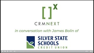 Silver State Schools Credit Union and CRMNEXT