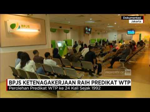 Rekor Baru BPJS Ketenagakerjaan ( BPJS TK ), Raih Predikat WTP