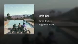 11. Strangers - Jonas Brothers | Album: Happiness Begins (Audio Official)
