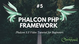 #5 Phalcon 3.3 Video Tutorial for Beginners: Designing a sign-up form
