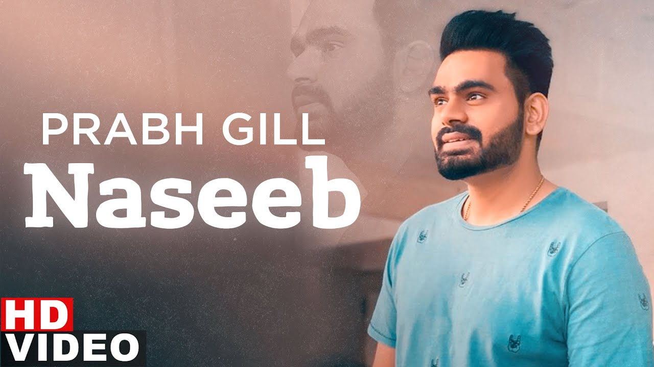 Naseeb - Prabh Gill | The Prophec | Latest Punjabi Song 2020 | Speed Records - Lyricworld