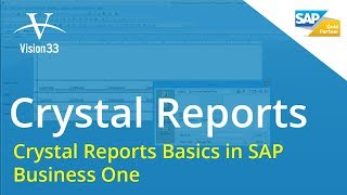 Crystal Reports Basics in SAP Business One