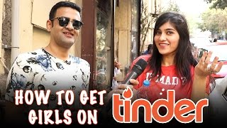 How To Get HOT Girls On Tinder - Baap Of Bakchod - Sid | Kholo.pk