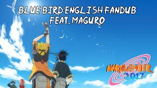 Gambar cover 【Naruvember 2017】Blue Bird (Naruto Shippuden) English Fandub【Maguro】