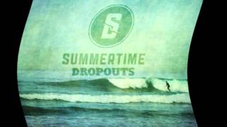 Getaway-Summertime Dropouts lyric video
