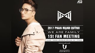 Livestream Fanmeeting Phan Mạnh Quỳnh | We are Family