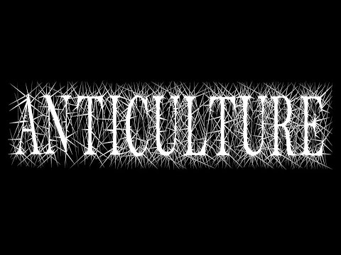 Anticulture - Divided
