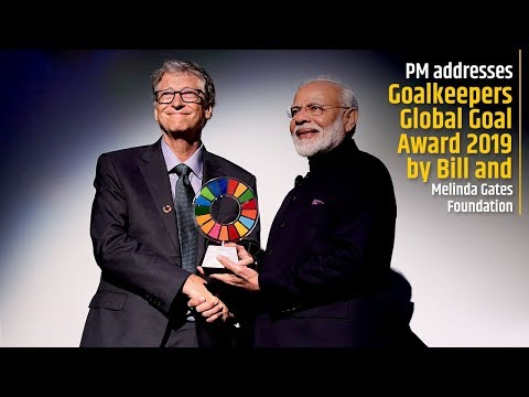 PM addresses Goalkeepers Global Goal Award 2019 by Bill and Melinda Gates Foundation
