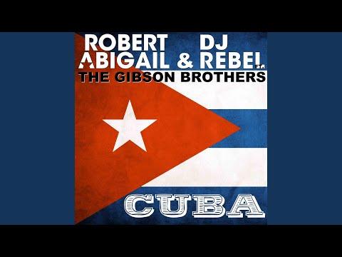 Cuba (Bo Cendars & Sandy Estrada Remix) feat. The Gibson Brothers