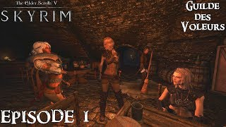 History of Skyrim: Special Edition - Guilde des Voleurs #1 - Les Affaires sont les Affaires