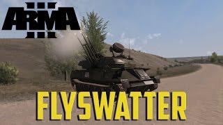 ARMA 3 - Flyswatter