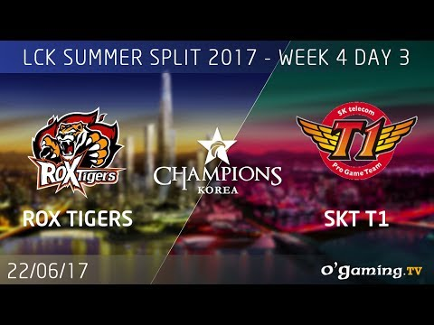 ROX Tigers vs SKT T1 - LCK Summer Split 2017 - Week 4 Day 3 - League of Legends