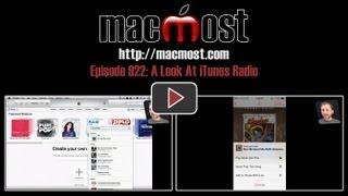 A Look At iTunes Radio (MacMost Now 922)