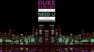 Duke Dumont - Need U (100%) feat. A*M*E - Blase Boys Club Dub