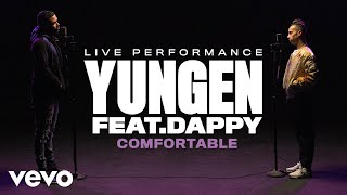 Yungen   Comfortable (Live) | Vevo Official Performance Ft. Dappy